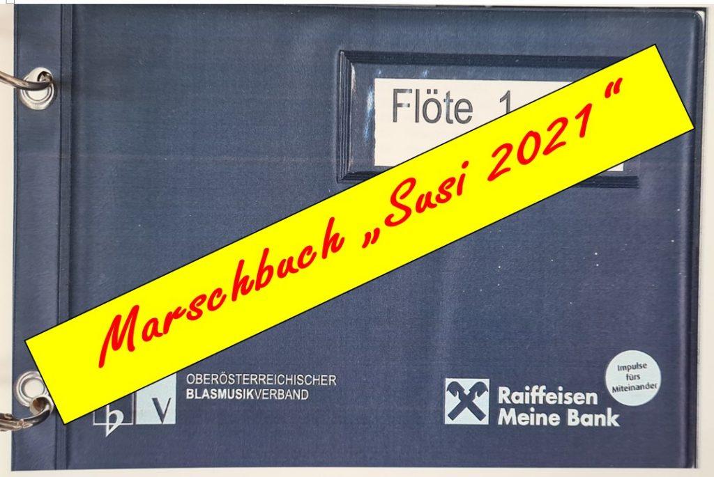 """Neues Marschbuch """"Susi 2021"""""""